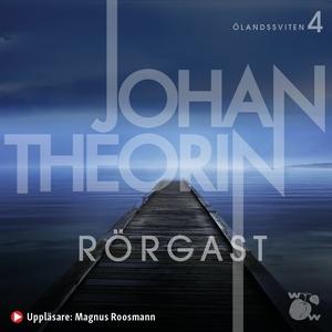 Rörgast (ljudbok) av Johan Theorin