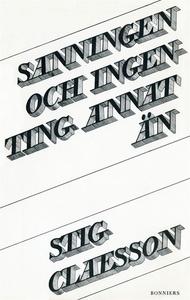 Sanningen och ingenting annat än (e-bok) av Sti