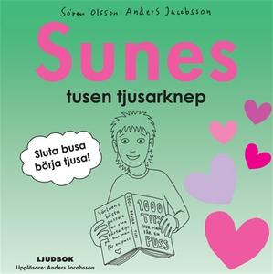Sunes tusen tjusarknep (ljudbok) av Sören Olsso