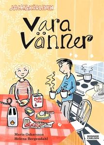 Vara vänner (e-bok) av Marie Oskarsson