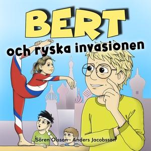 Bert och ryska invasionen (ljudbok) av Sören Ol