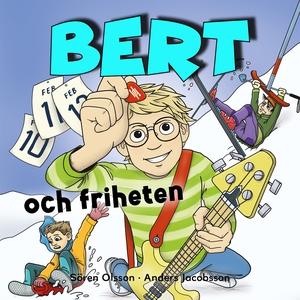 Bert och friheten (ljudbok) av Sören Olsson, An