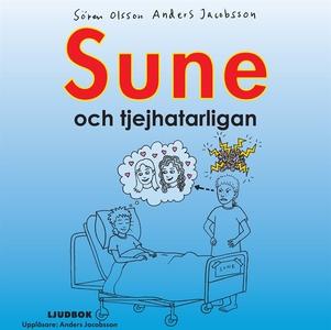 Sune och tjejhatarligan (ljudbok) av Sören Olss