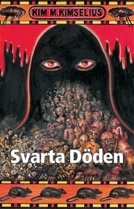 Svarta Döden (e-bok) av Kim M. Kimselius