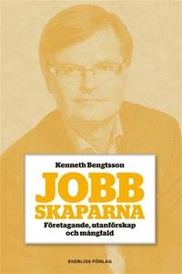 Jobbskaparna (e-bok) av Kenneth Bengtsson