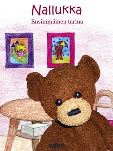 Nallukka - Ensimmäinen tarina (e-bok) av Anne K