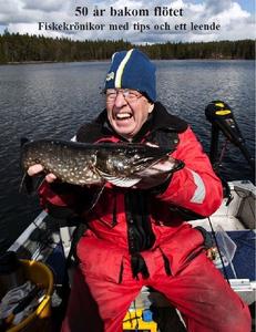 50 år bakom flötet - Fiskekrönikor med tips och