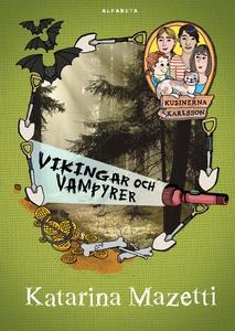 Kusinerna Karlsson. Vikingar och vampyrer (e-bo