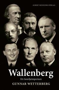 Wallenberg (e-bok) av Gunnar Wetterberg