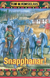 Snapphanar! (e-bok) av Kim M. Kimselius