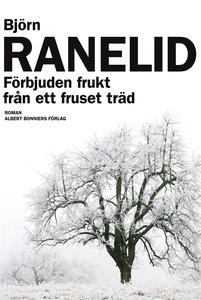 Förbjuden frukt från ett fruset träd (e-bok) av