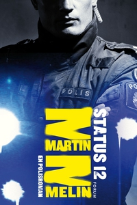 Status 12 (e-bok) av Martin Melin