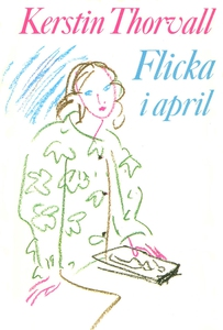 Flicka i april (e-bok) av Kerstin Thorvall