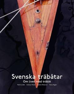 Svenska träbåtar - om livet med träbåt (e-bok)