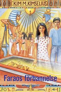 Faraos förbannelse (e-bok) av Kim M. Kimselius