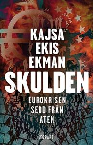 Skulden : Eurokrisen sedd från Aten (e-bok) av