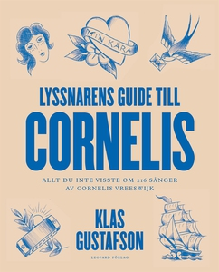 Lyssnarens guide till Cornelis (e-bok) av Klas