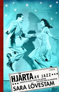 Hjärta av jazz (e-bok) av Sara Lövestam