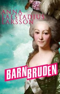 Barnbruden (e-bok) av Anna Laestadius Larsson