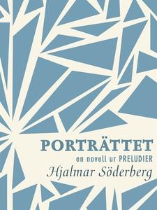 Porträttet : en novell ur Preludier (e-bok) av