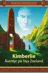 Kimberlie Äventyr på Nya Zeeland (e-bok) av Kim