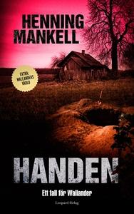 Handen : ett fall för Wallander (e-bok) av Henn