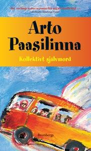 Kollektivt självmord (e-bok) av Arto Paasilinna