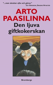 Den ljuva giftkokerskan (e-bok) av Arto Paasili