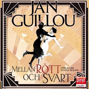 Mellan rött och svart (ljudbok) av Jan Guillou