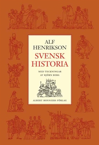 Svensk Historia (e-bok) av Alf Henrikson