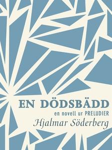 En dödsbädd : en novell ur Preludier (e-bok) av