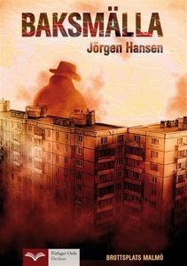 Brottsplats Malmö - Baksmälla (e-bok) av Jörgen
