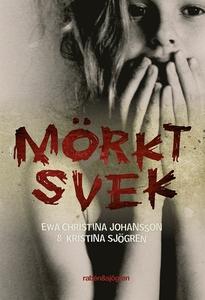 Mörkt svek (e-bok) av Kristina Sjögren, Ewa Chi