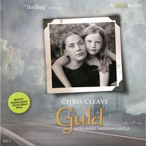 Guld (ljudbok) av Chris Cleave