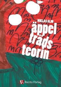 Äppelträdsteorin - vägen till framgång (e-bok)