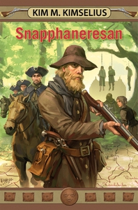 Snapphaneresan (e-bok) av Kim M. Kimselius