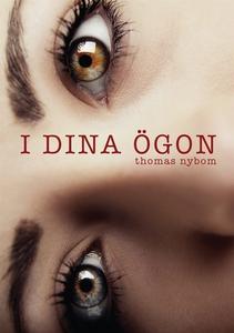 I DINA ÖGON (e-bok) av Thomas Nybom