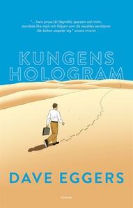 Kungens hologram (e-bok) av Dave Eggers