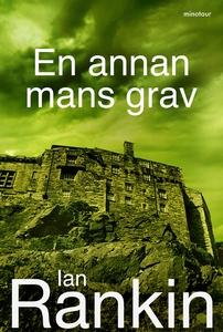 En annan mans grav (e-bok) av Ian Rankin