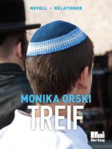 Treif (e-bok) av  Monika Orski, Monika Orski
