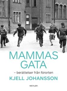 Mammas gata (e-bok) av Kjell Johansson