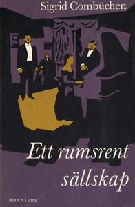 Ett rumsrent sällskap (e-bok) av Sigrid Combüch