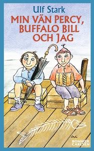 Min vän Percy, Buffalo Bill och jag (e-bok) av