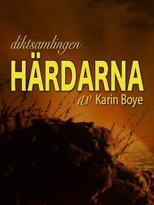 Härdarna (e-bok) av Karin Boye