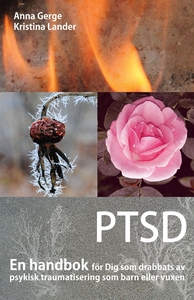 PTSD : En handbok för Dig som drabbats av psyki