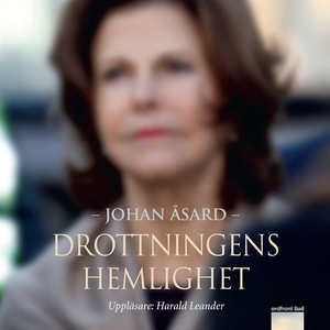 Drottningens hemlighet (ljudbok) av Johan Åsard