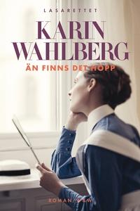 Än finns det hopp (e-bok) av Karin Wahlberg