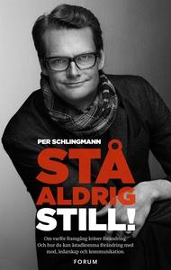 Stå aldrig still! (e-bok) av Per Schlingmann, P