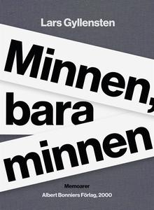 Minnen, bara minnen (e-bok) av Lars Gyllensten