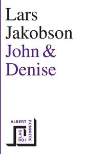 John & Denise (e-bok) av Lars Jakobson
